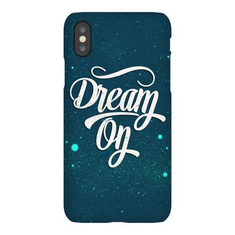 Dream On Phone Case