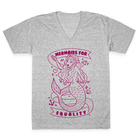 Mermaids For Equality V-Neck Tee Shirt
