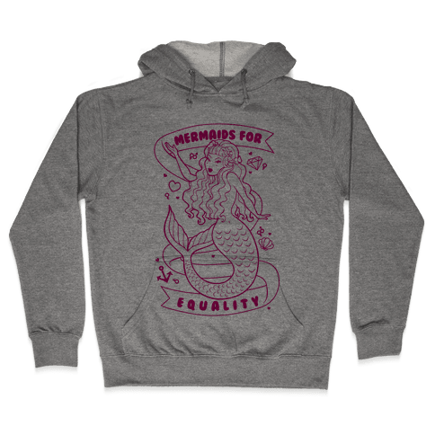 Mermaids For Equality Hooded Sweatshirt