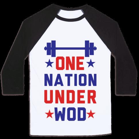 One Nation Under WOD Baseball Tee