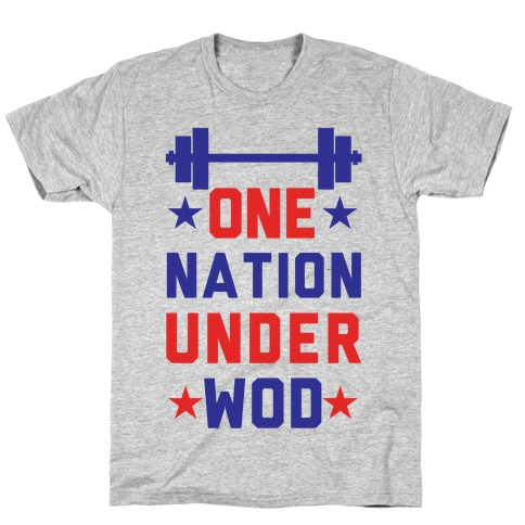One Nation Under WOD T-Shirt