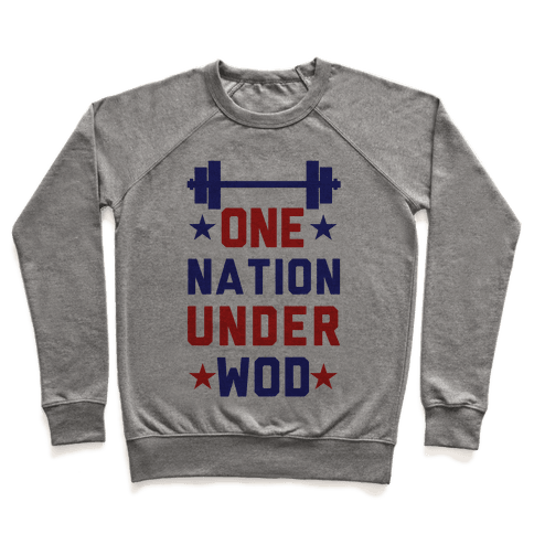 One Nation Under WOD Pullover