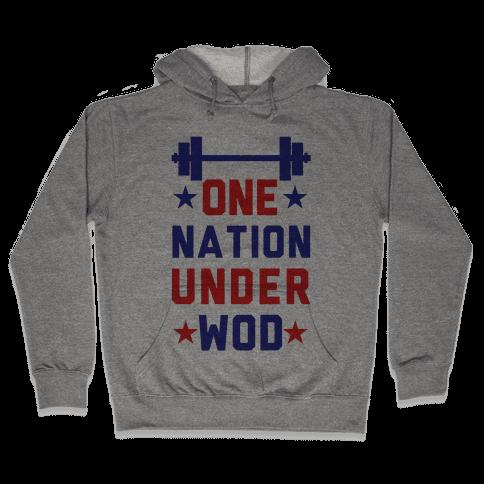 One Nation Under WOD Hooded Sweatshirt