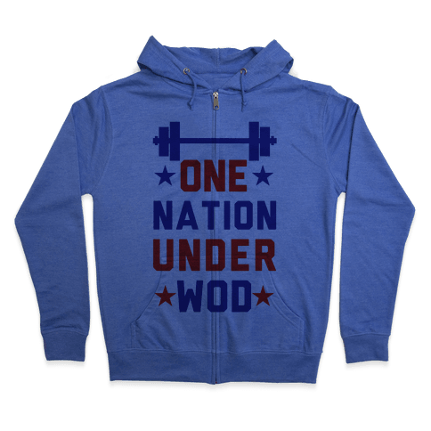 One Nation Under WOD Zip Hoodie