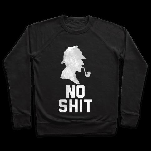 No Shit, Sherlock Pullover