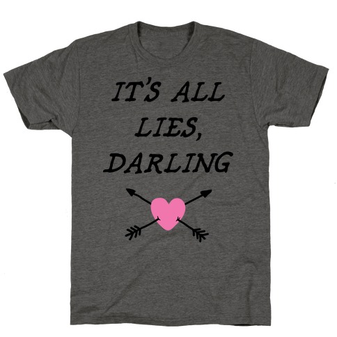 All Lies T-Shirt