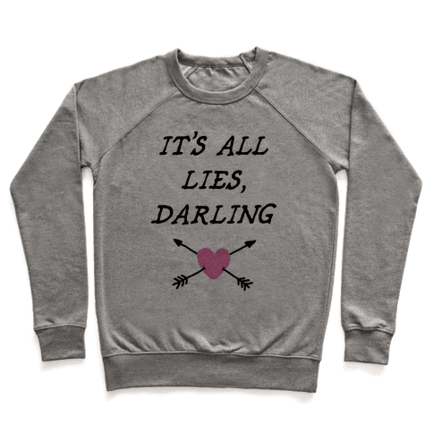 All Lies Pullover