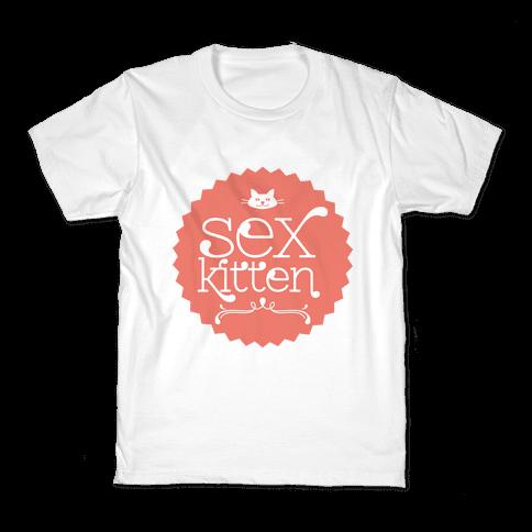 Sex Kitten Kids T-Shirt