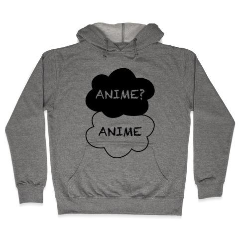 Anime? Anime. Hooded Sweatshirt