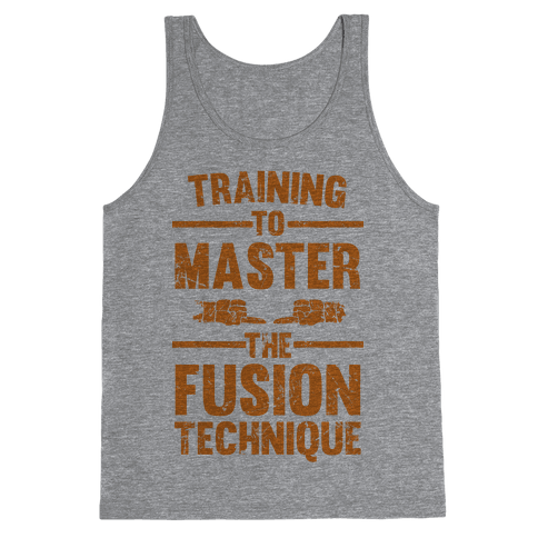 Training To Master The Fusion Technique Tank Top