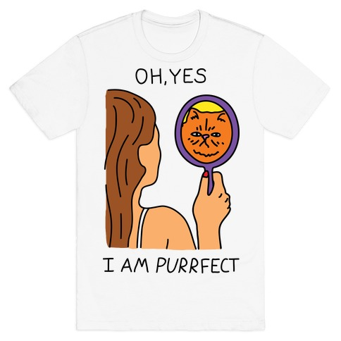 Oh Yes I Am Purrfect Mens T-Shirt