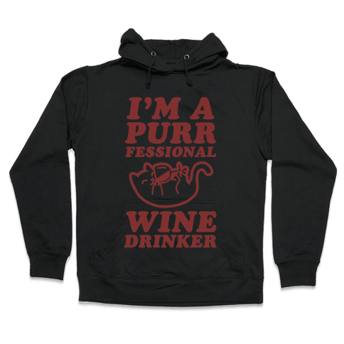 Purrfessional Wine Drinker Hooded Sweatshirt