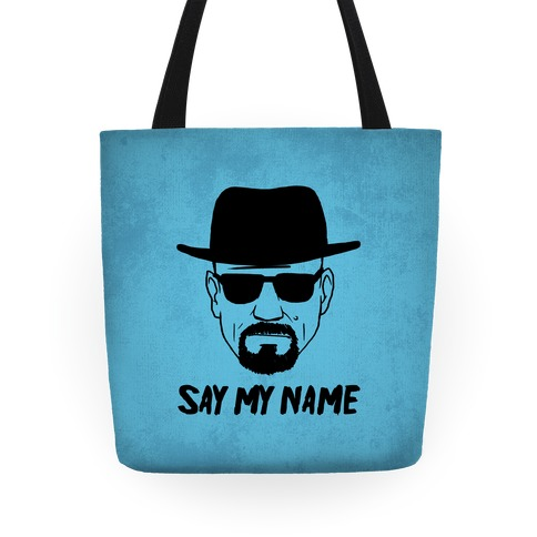 Say My Name Tote