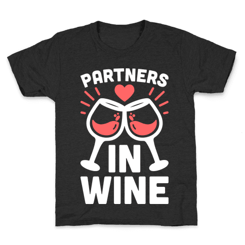 Partners In Wine Kids T-Shirt