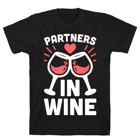 Partners In Wine Mens T-Shirt