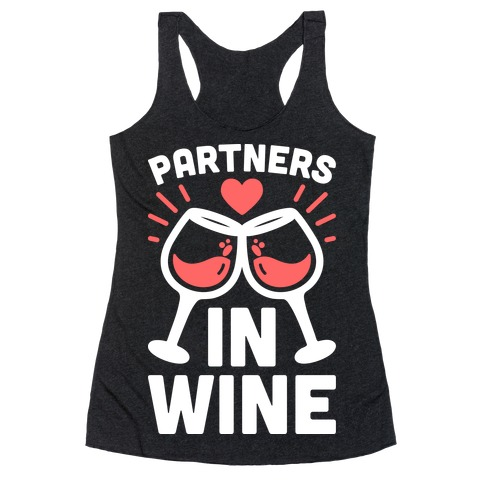 Partners In Wine Racerback Tank Top
