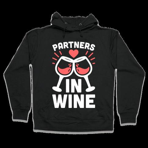 Partners In Wine Hooded Sweatshirt