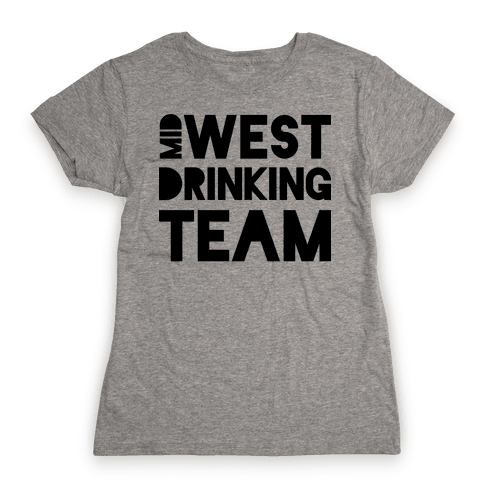 Midwest Drinking Team Womens T-Shirt