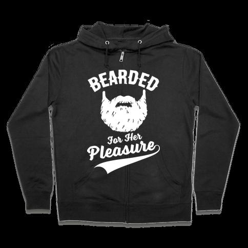 Bearded For Her Pleasure Zip Hoodie