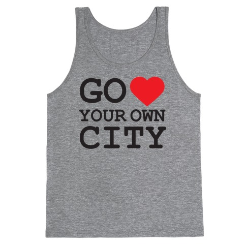 Go Heart Your Own City Tank Tank Top