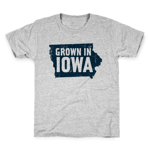 Grown in Iowa Kids T-Shirt