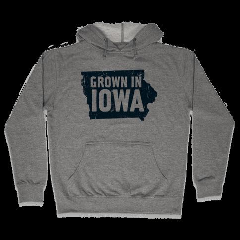 Grown in Iowa Hooded Sweatshirt