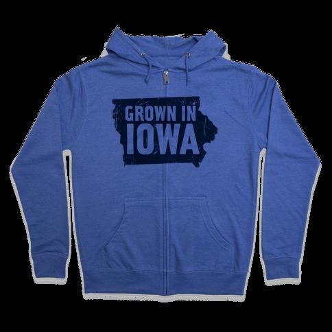 Grown in Iowa Zip Hoodie