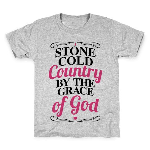 Stone Cold Country By The Grace Of God Kids T-Shirt