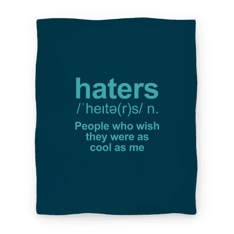 Haters Definition Blanket
