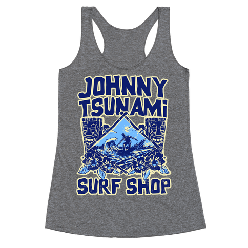 Johnny Tsunami Surf Shop Racerback Tank Top
