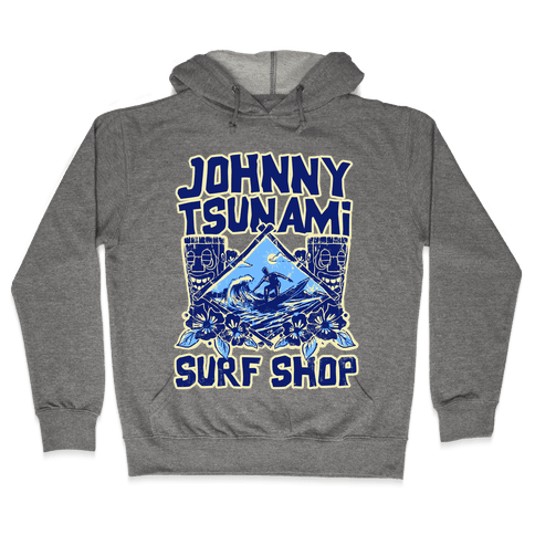 Johnny Tsunami Surf Shop Hooded Sweatshirt