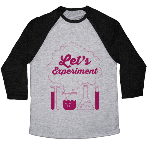 Let's Experiment Baseball Tee