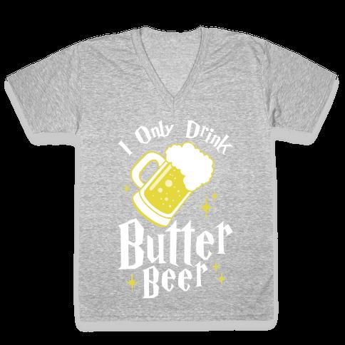 I Only Drink Butterbeer V-Neck Tee Shirt