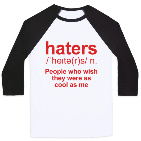Haters Definition Baseball Tee