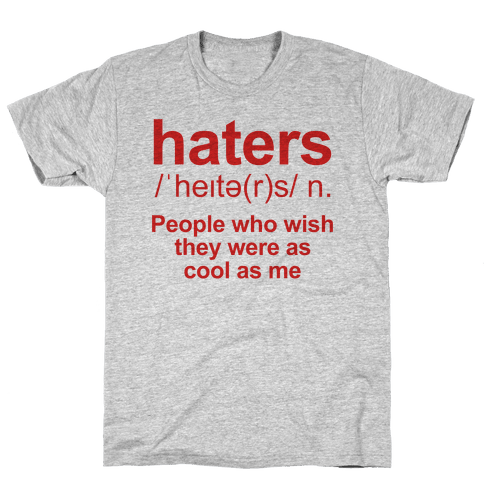 Haters Definition Mens T-Shirt