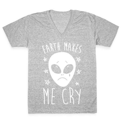 Earth Makes Me Cry V-Neck Tee Shirt