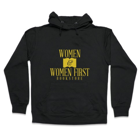 Women & Women First Hooded Sweatshirt