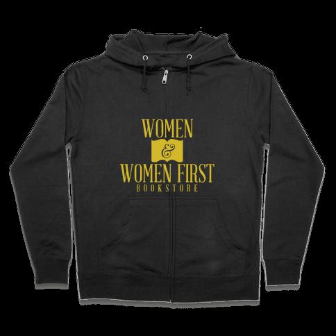 Women & Women First Zip Hoodie