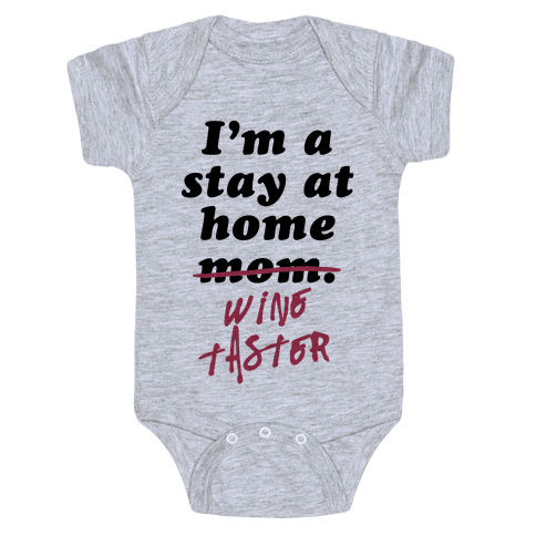 Stay at Home Wine Taster Baby Onesy