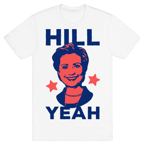 Hill Yeah Mens T-Shirt
