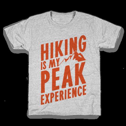 Hiking Is My Peak Experience Kids T-Shirt