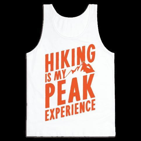 Hiking Is My Peak Experience Tank Top