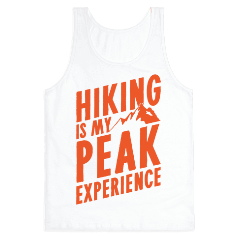 Hiking Is My Peak Experience Tank Top