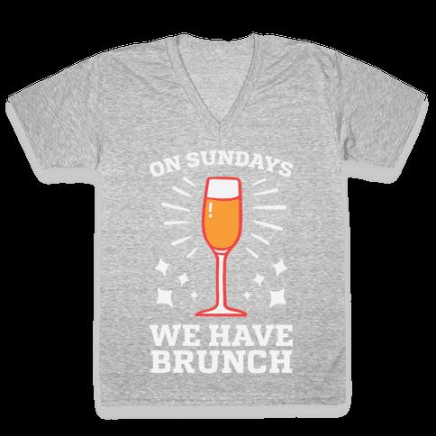On Sundays We Have Brunch V-Neck Tee Shirt