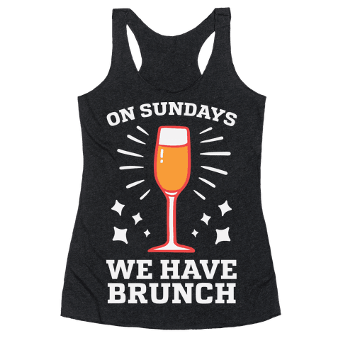 On Sundays We Have Brunch Racerback Tank Top