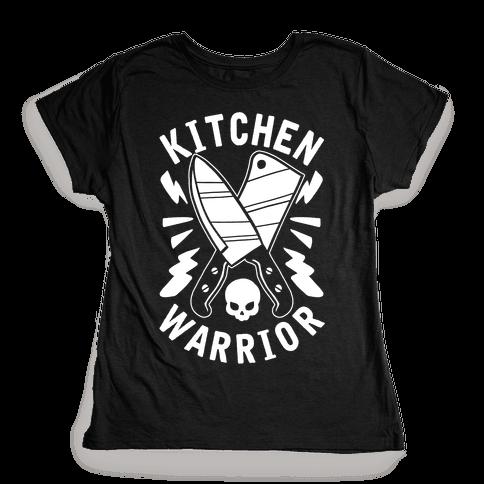 Kitchen Warrior Womens T-Shirt