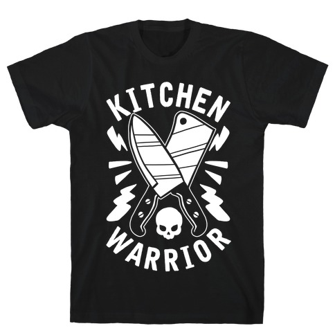 Kitchen Warrior T-Shirt