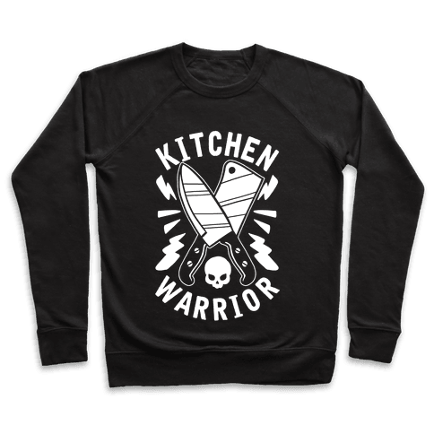 Kitchen Warrior Pullover