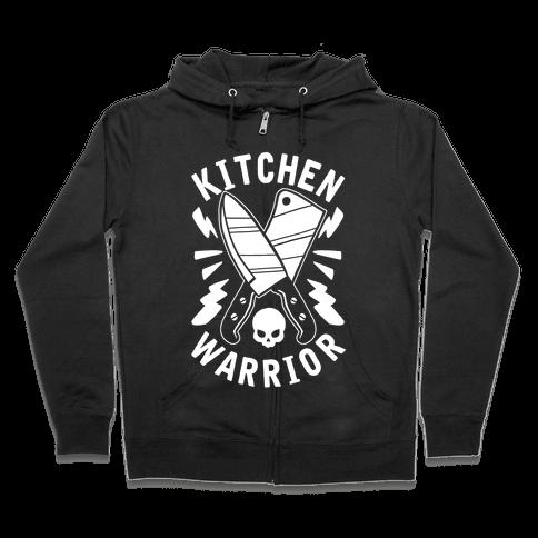 Kitchen Warrior Zip Hoodie