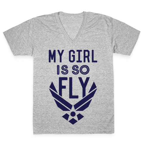 My Girl Is So Fly V-Neck Tee Shirt